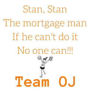 Stan, Stan, He's our man...%0AIf he can't